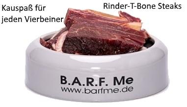 Barf Rinder-T-Bone Steaks jetzt bei Frostfutter BarfMe
